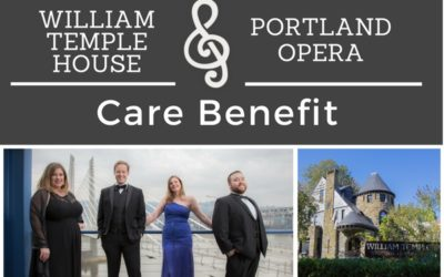 William Temple House & Portland Opera Care Benefit