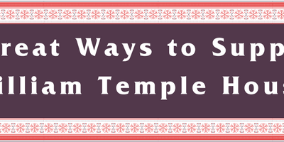 6 Great Ways to Support William Temple House